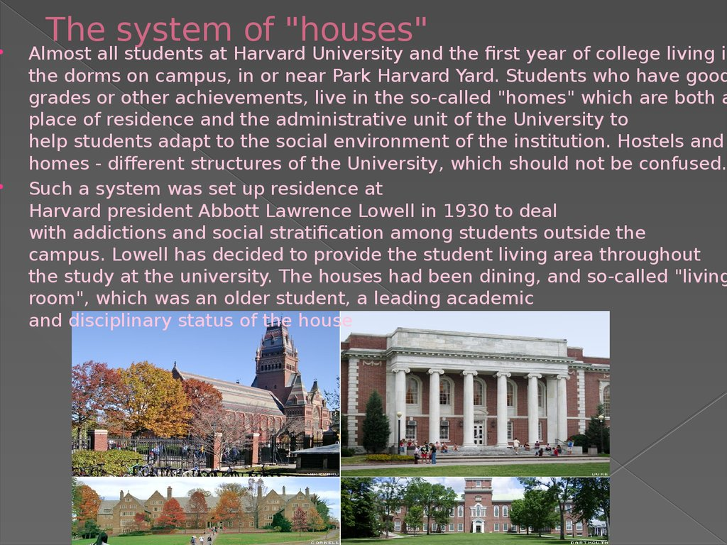 "The system of ""houses"""