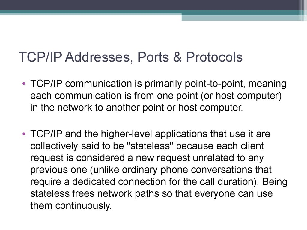 TCP/IP Addresses, Ports & Protocols