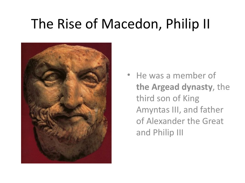 The Rise of Macedon, Philip II