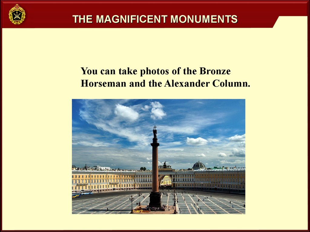 The magnificent monuments