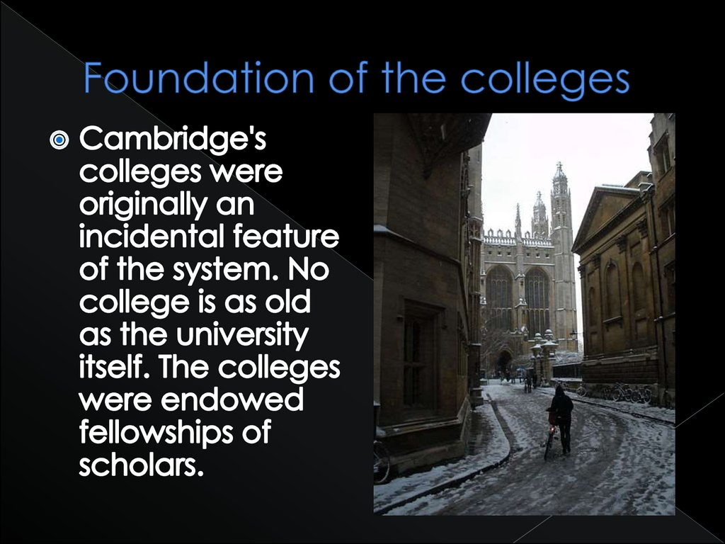 Foundation of the colleges