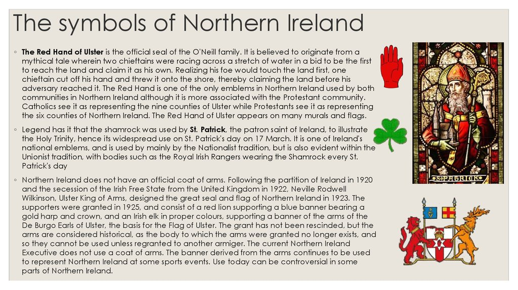 The symbols of Northern Ireland