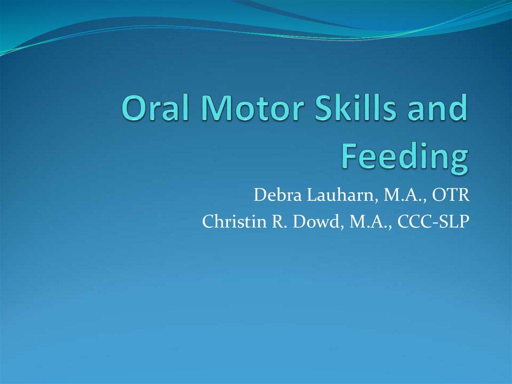 Oral Motor Skills And Feeding
