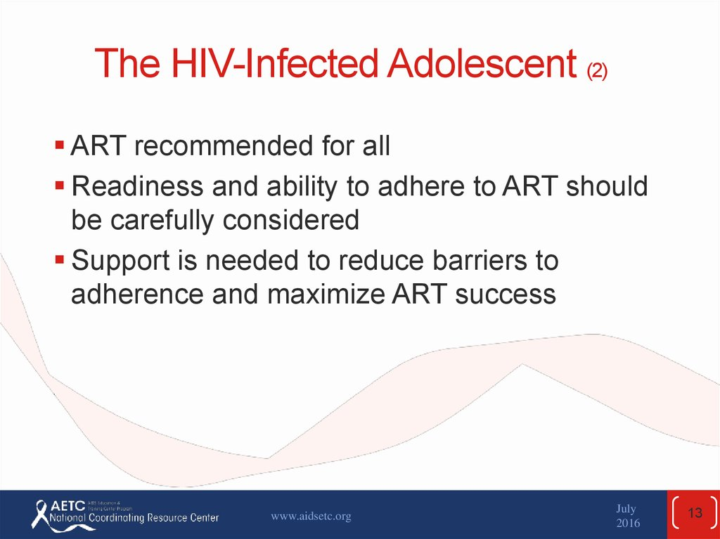The HIV-Infected Adolescent (2)