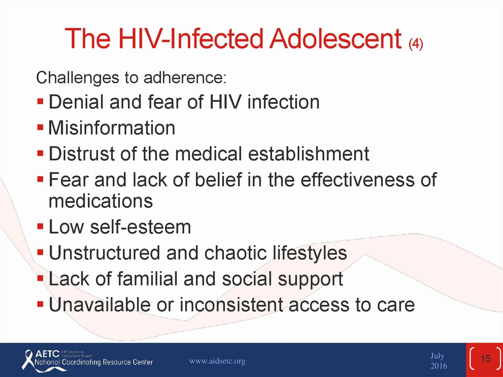 The HIV-Infected Adolescent (4)