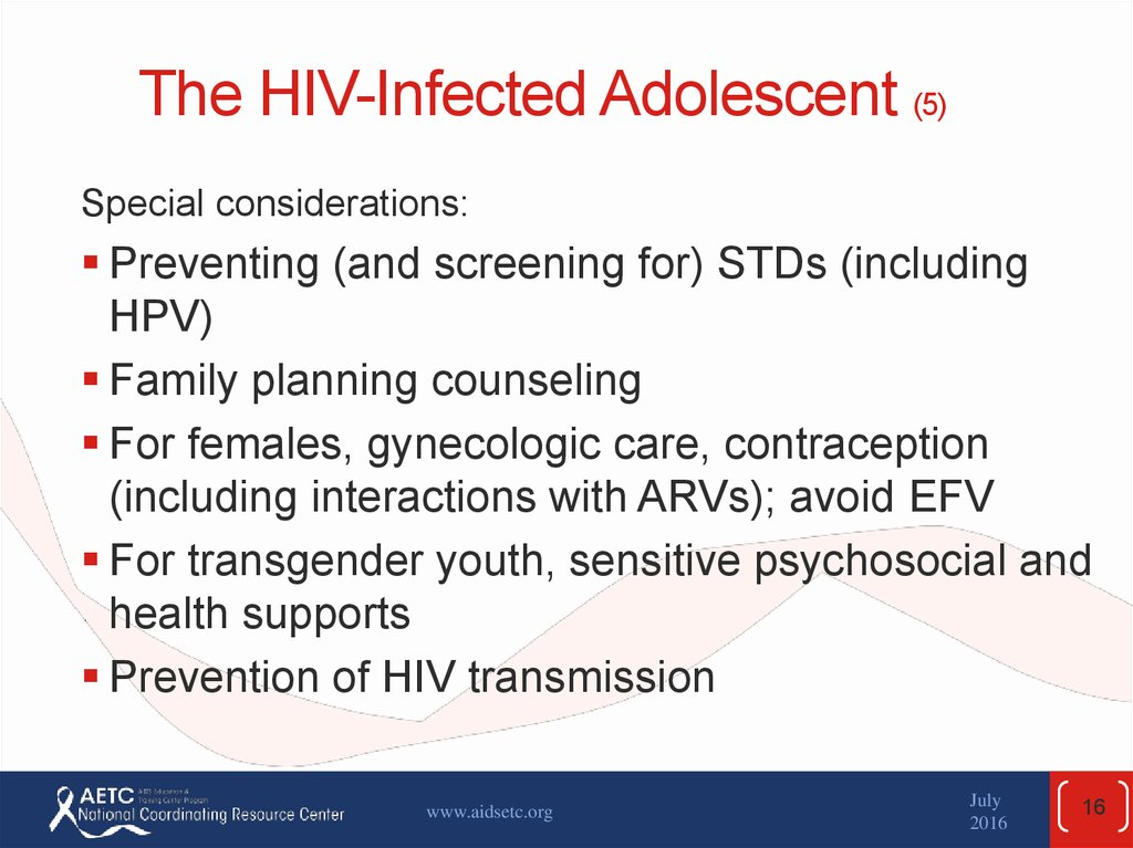 The HIV-Infected Adolescent (5)