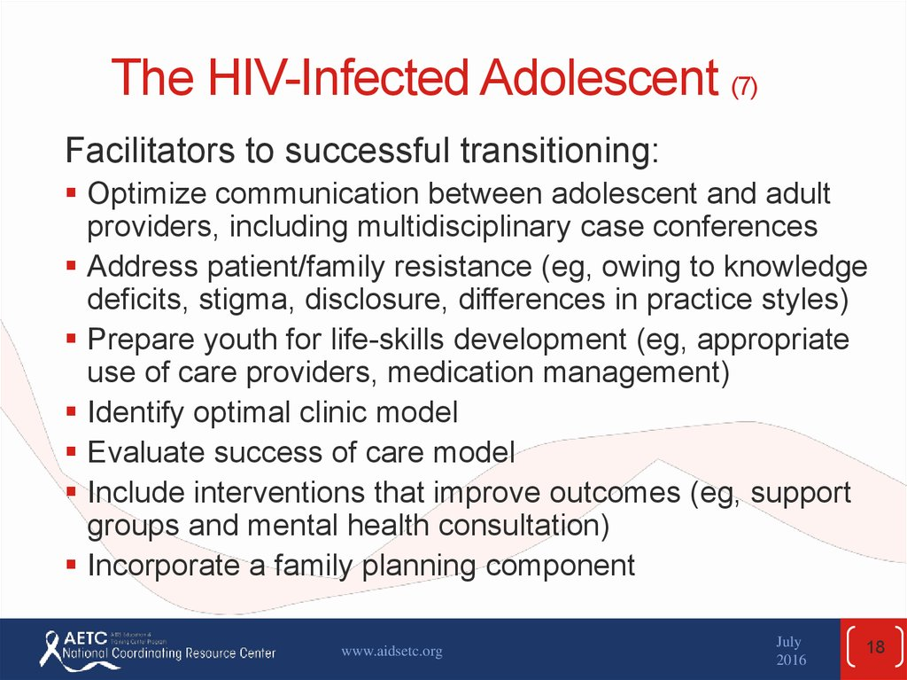 The HIV-Infected Adolescent (7)