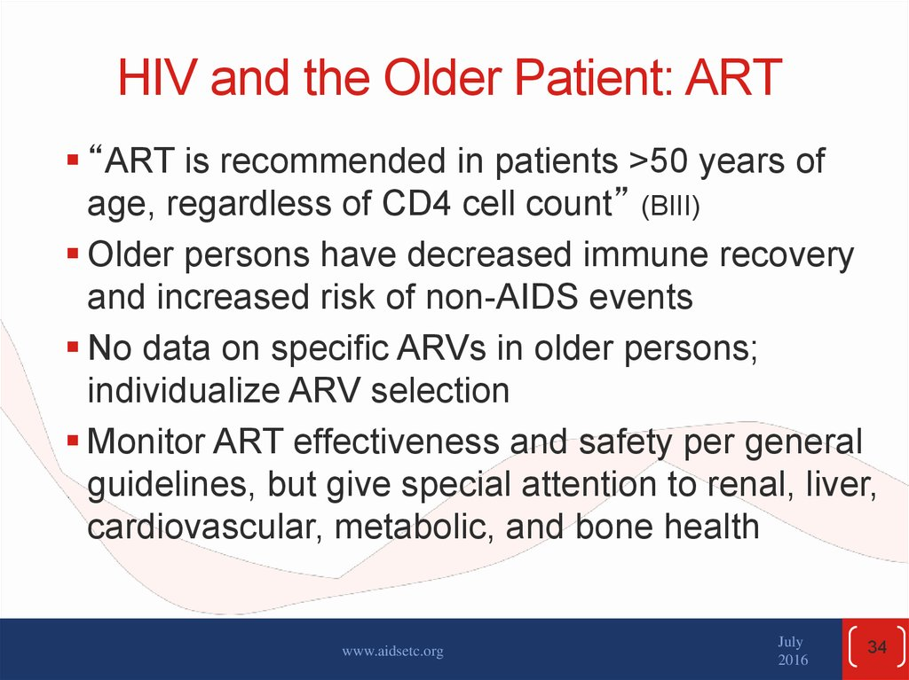 HIV and the Older Patient: ART