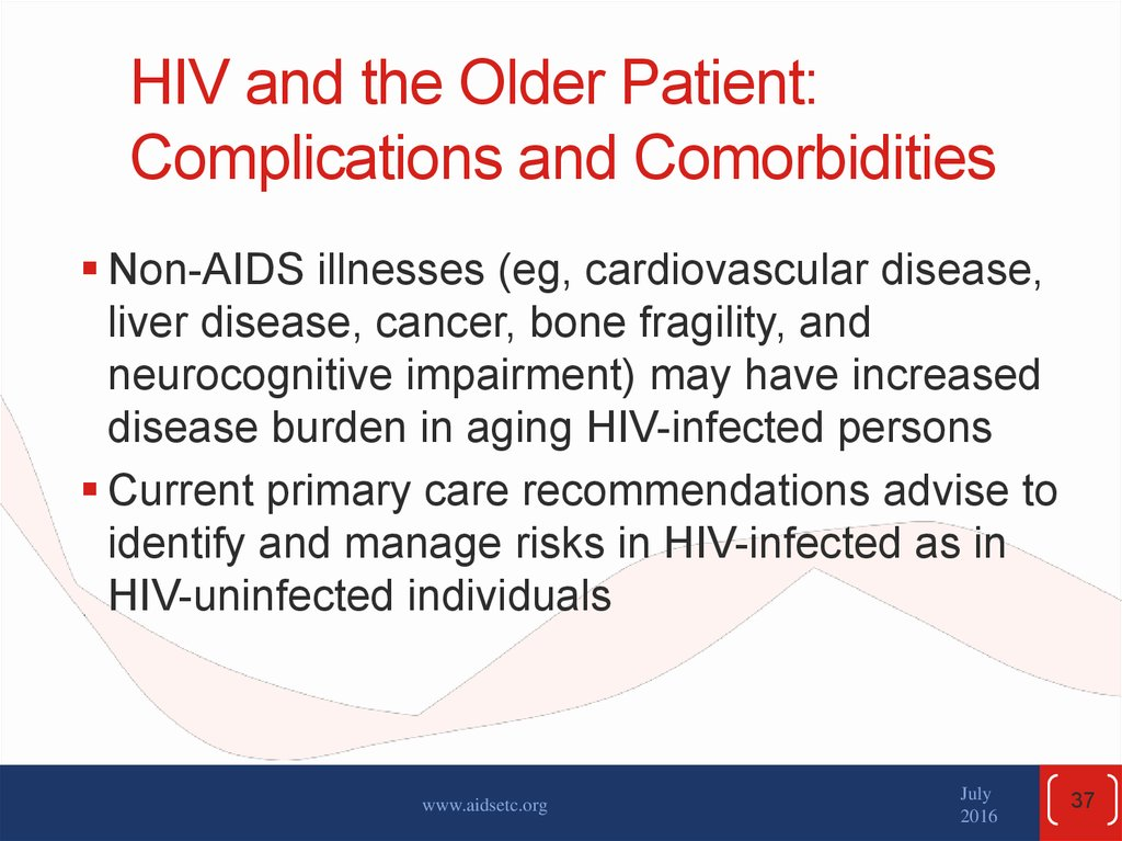 HIV and the Older Patient: Complications and Comorbidities