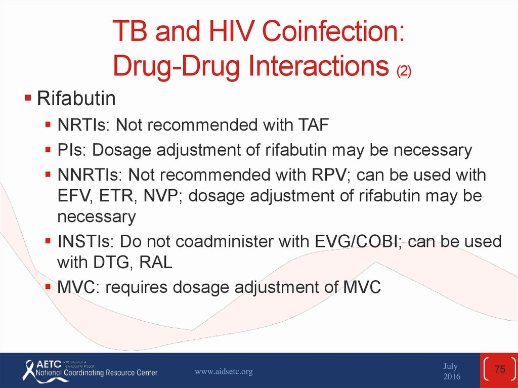 TB and HIV Coinfection: Drug-Drug Interactions (2)