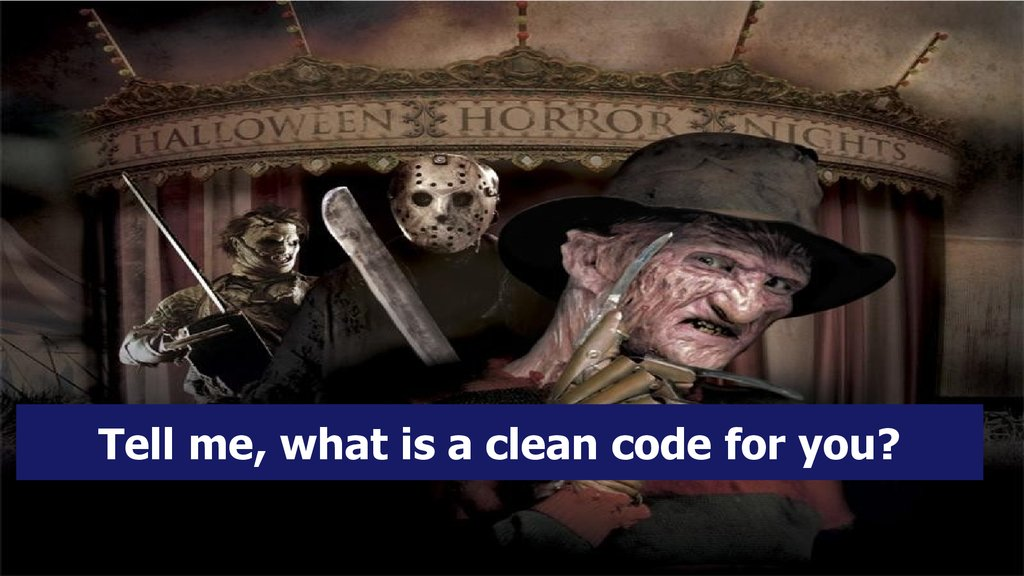 Tell me, what is a clean code for you?