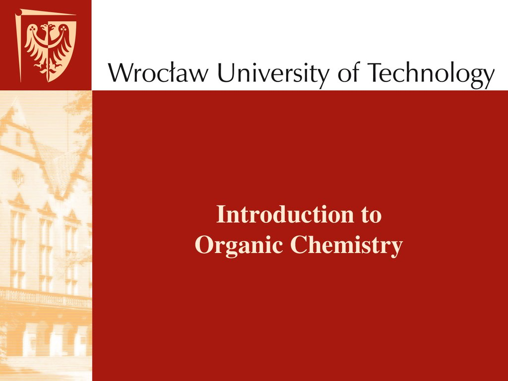 Introduction to Organic Chemistry - online presentation