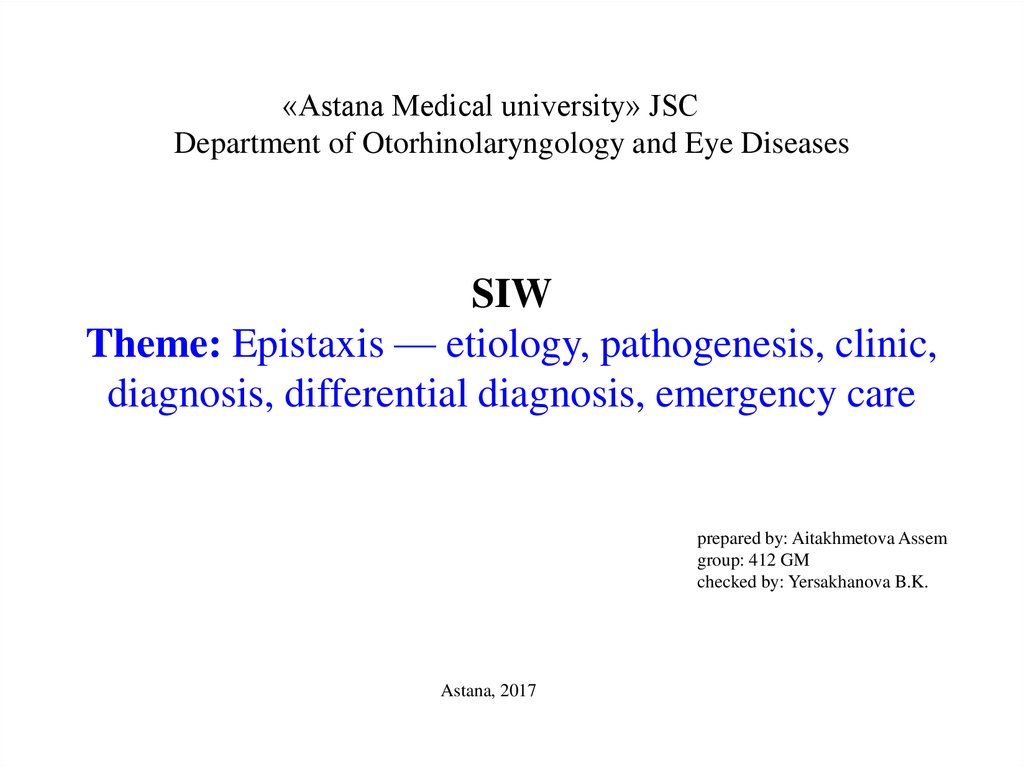 Epistaxis. Etiology, pathogenesis, clinic, diagnosis, differential ...