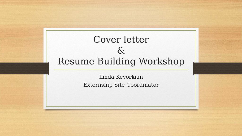 Cover Letter Resume Building Workshop Online Presentation