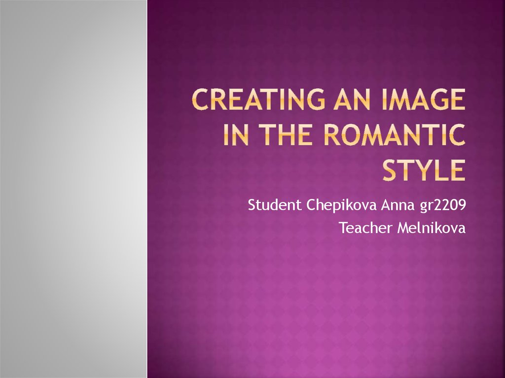 creating an image in the romantic style