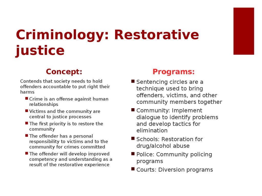 Criminology: Restorative justice