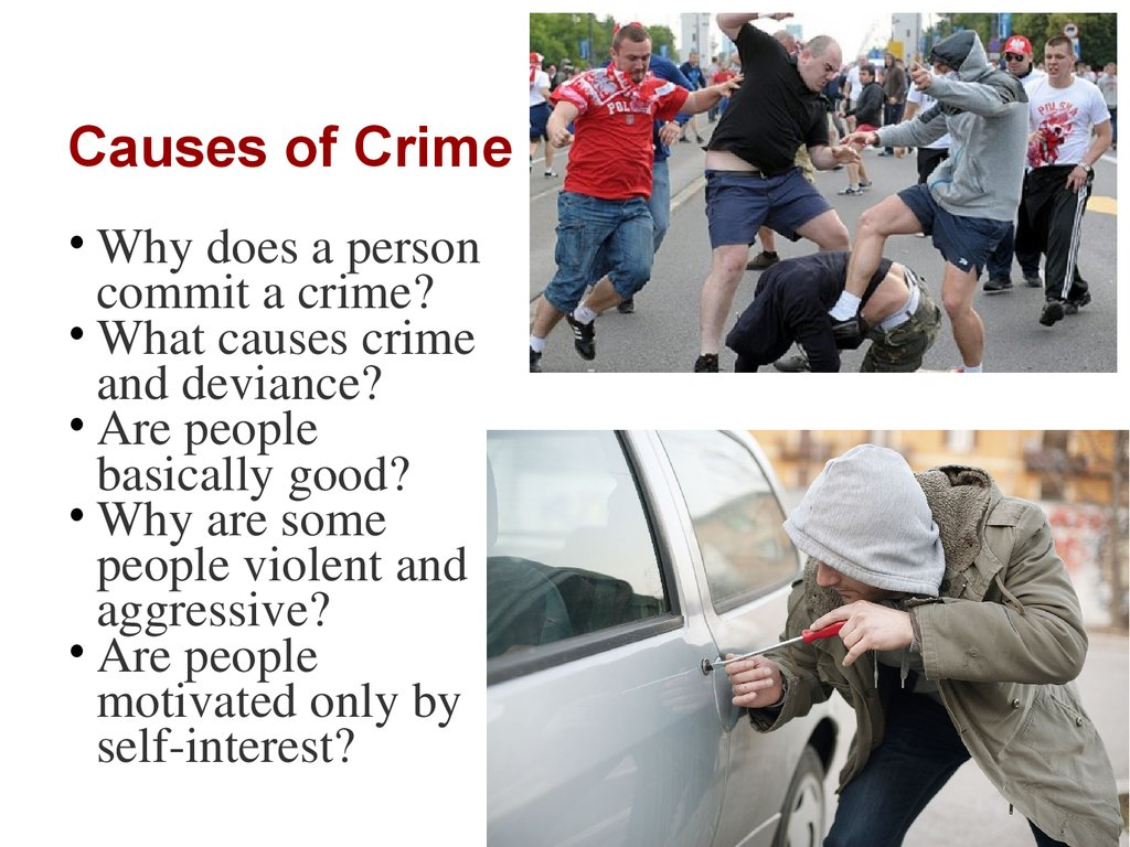 crimes and criminal tendencies cause and There is no one single cause of crime what is the cause of criminal activity update cancel those acts are crimes anyway.