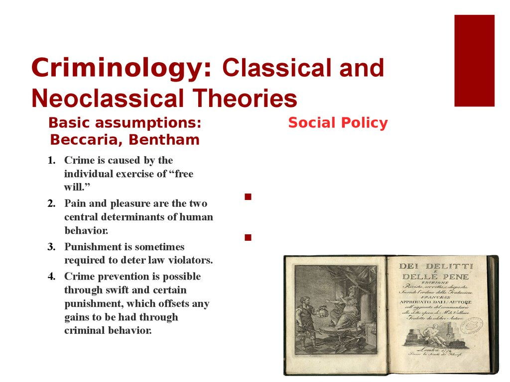 Criminology: Classical and Neoclassical Theories