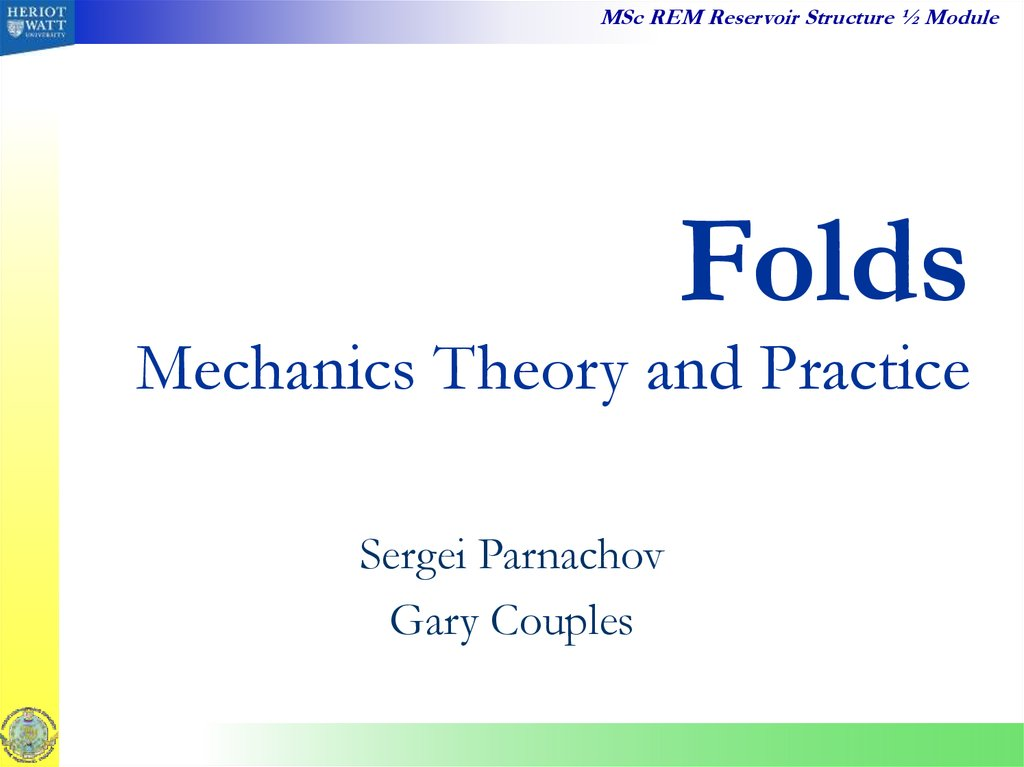 Folds Mechanics Theory and Practice