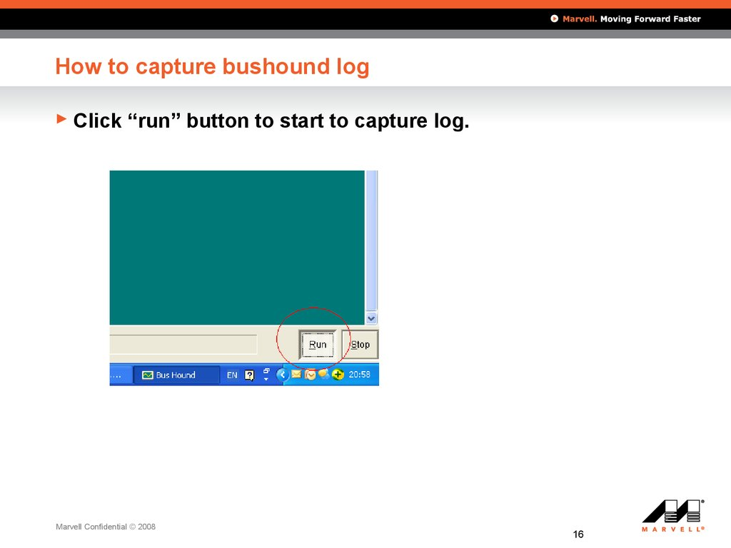 How to capture bushound log