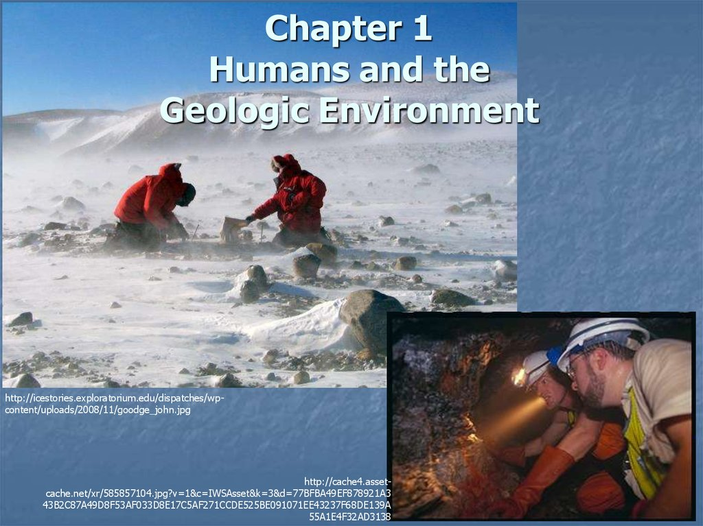Chapter 1 Humans and the Geologic Environment