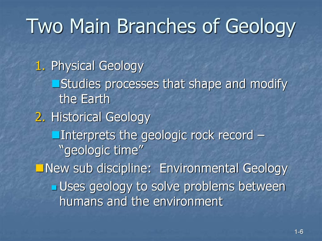 Two Main Branches of Geology