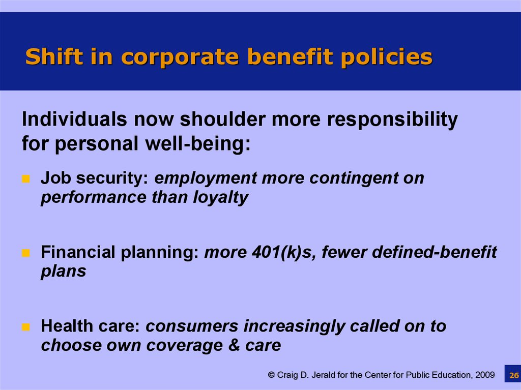 Shift in corporate benefit policies
