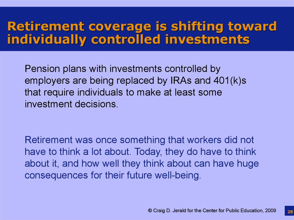 Retirement coverage is shifting toward individually controlled investments