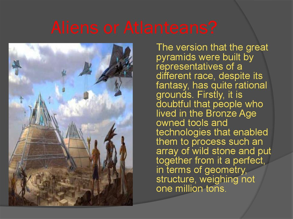 Aliens or Atlanteans?