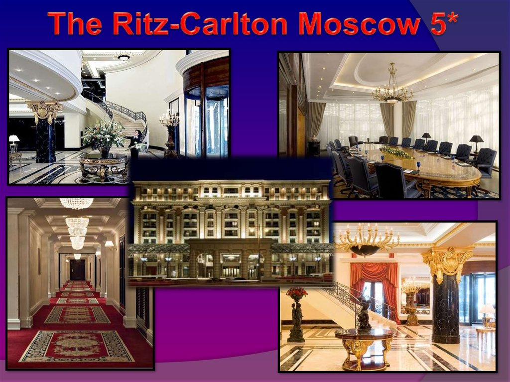 The Ritz-Carlton Moscow 5*
