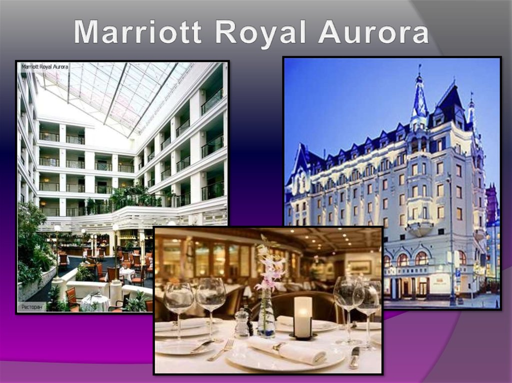 Marriott Royal Aurora