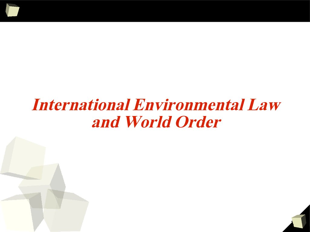 international environmental law Home international environmental law: in-depth assistance on researching international environmental law is available in the asil guide to electronic resources for international law's continuously updated chapter on this subject categories basic sources natural disasters.
