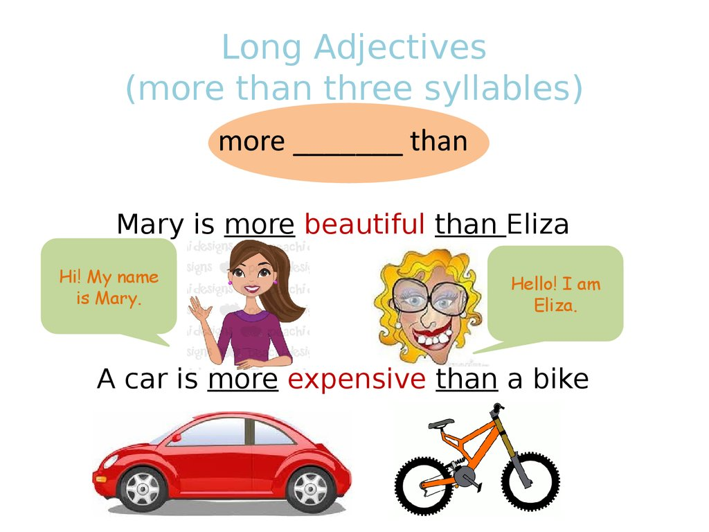 Long Adjectives (more than three syllables)