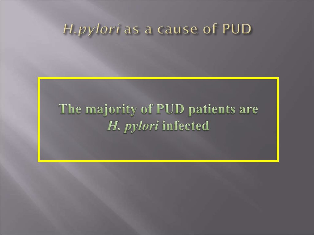 H.pylori as a cause of PUD