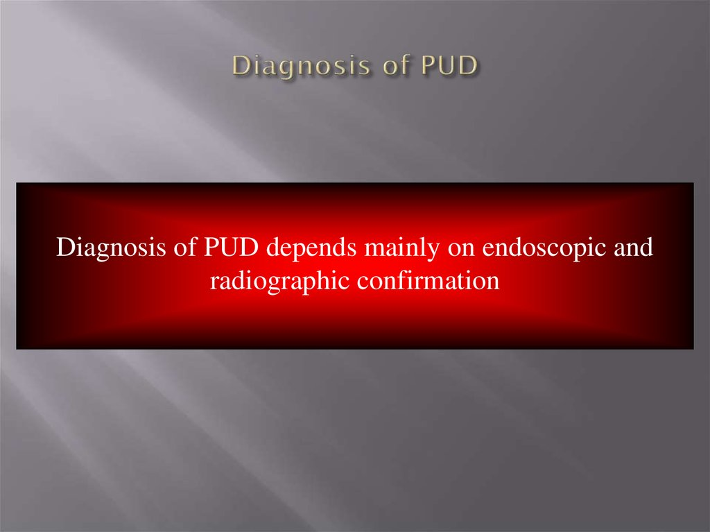 Diagnosis of PUD