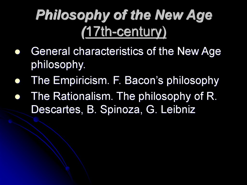 Philosophy of the New Age (17th-century)
