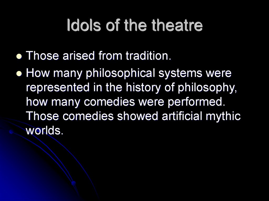 Idols of the theatre
