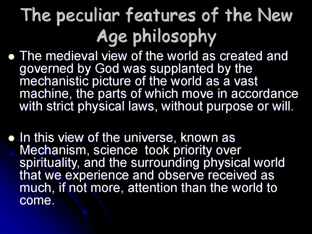 The peculiar features of the New Age philosophy