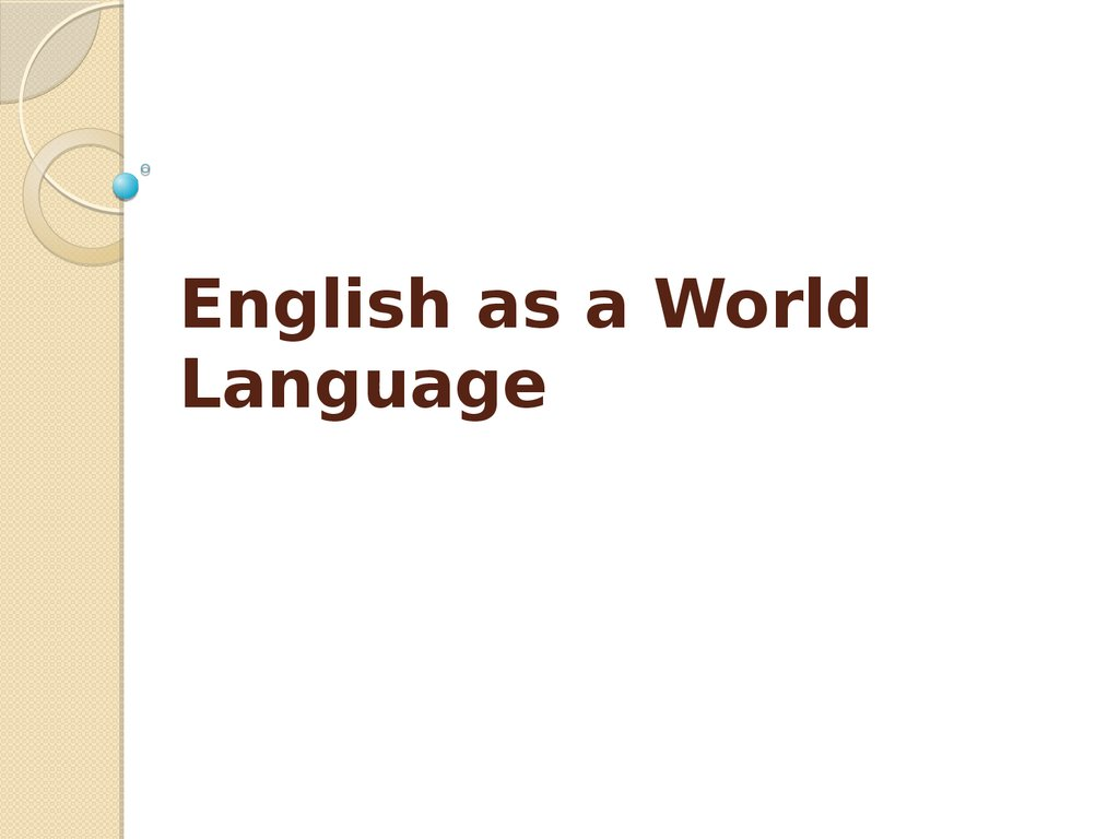 English as a World Language