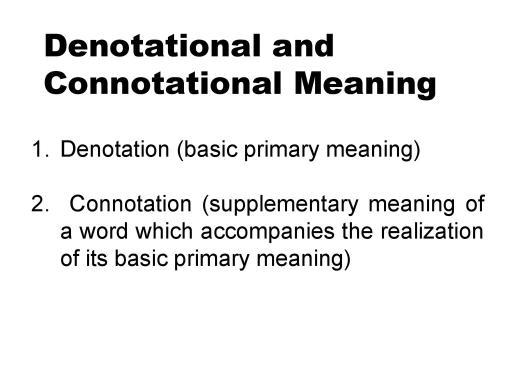 Denotational and Connotational Meaning