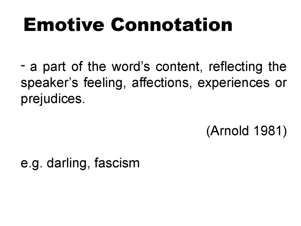 Emotive Connotation