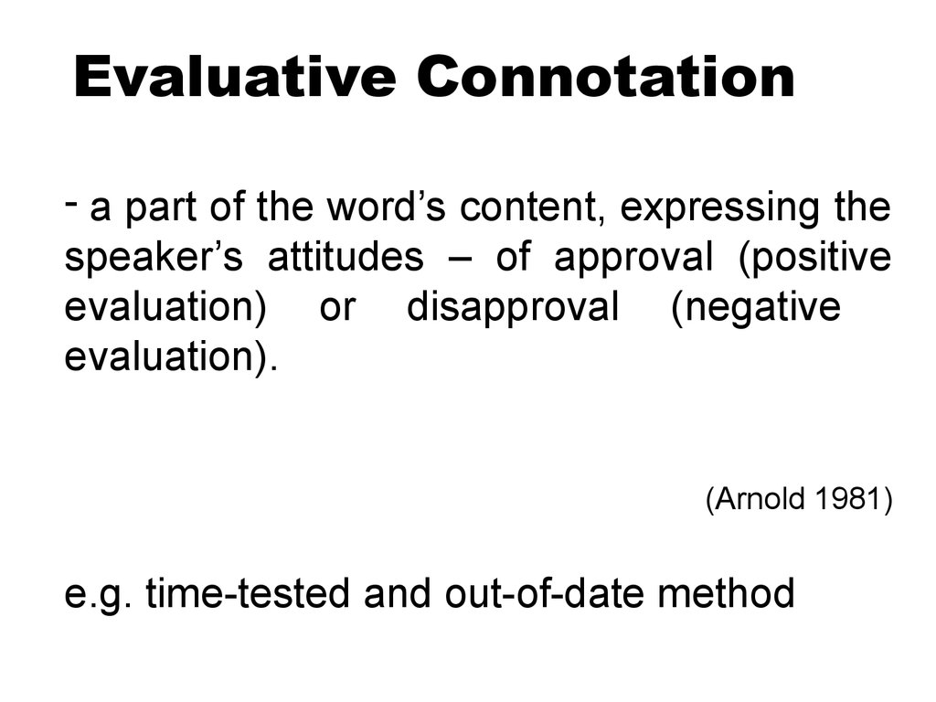 Evaluative Connotation
