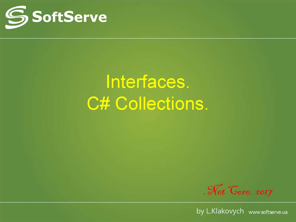 Interfaces. C# Collections.