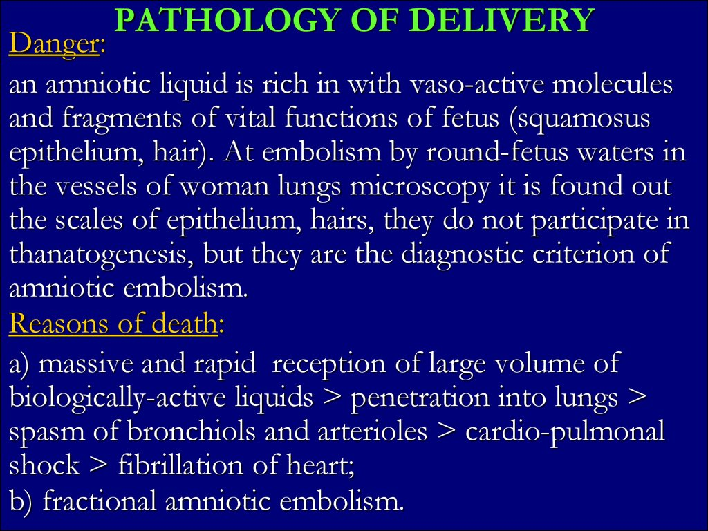 PATHOLOGY OF DELIVERY