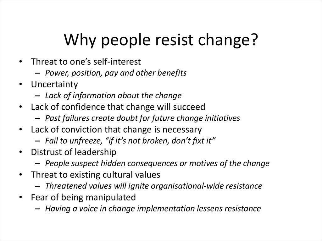 resistance to change in organizations essay Understanding and managing resistance to organizational change management essay most businesses have to endure change consequently of any of lots of therefore, as businesses approach change, an important issue for many is effecting the needed change in the face of resistance.
