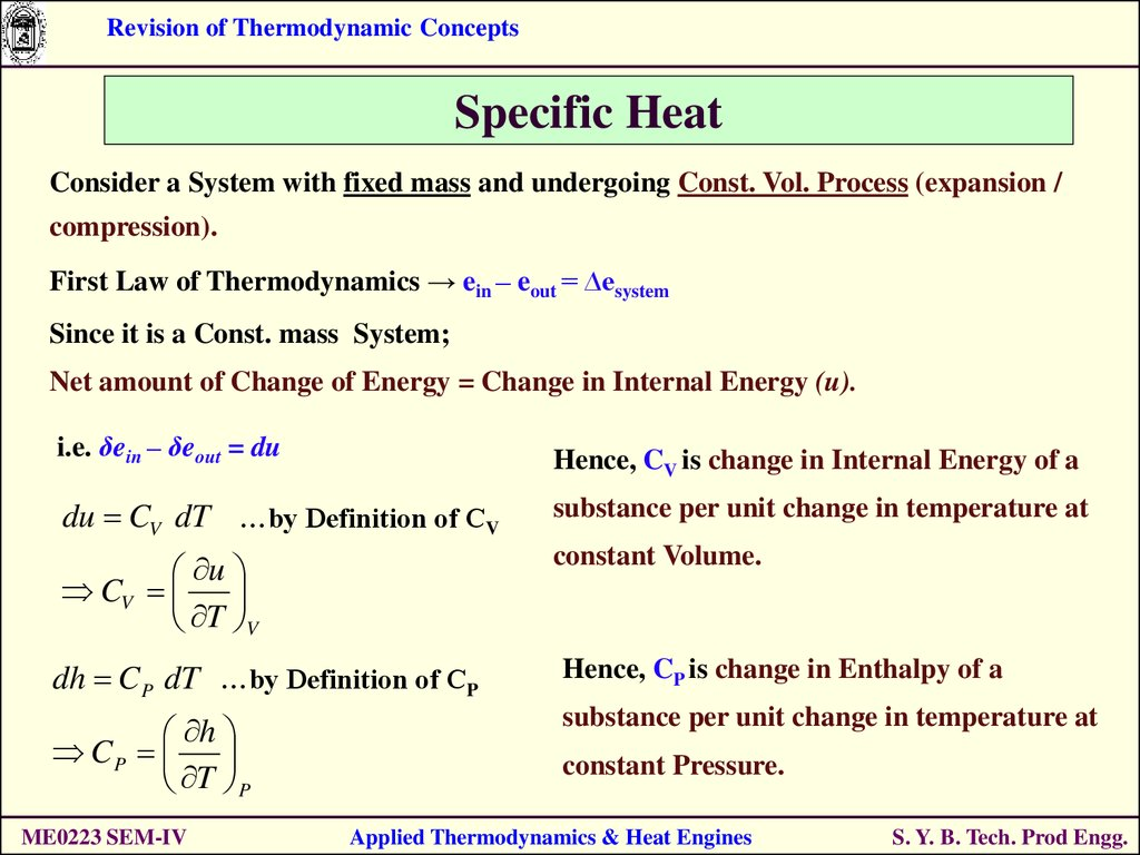 Revision of thermodynamic concepts s specific heat consider a system with fixed mass and undergoing const vol process expansion compression first law of thermodynamics ein eout buycottarizona Image collections
