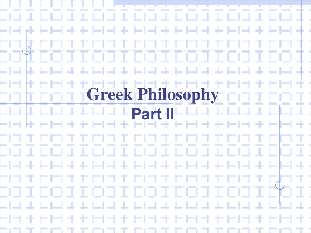 Greek Philosophy Part II