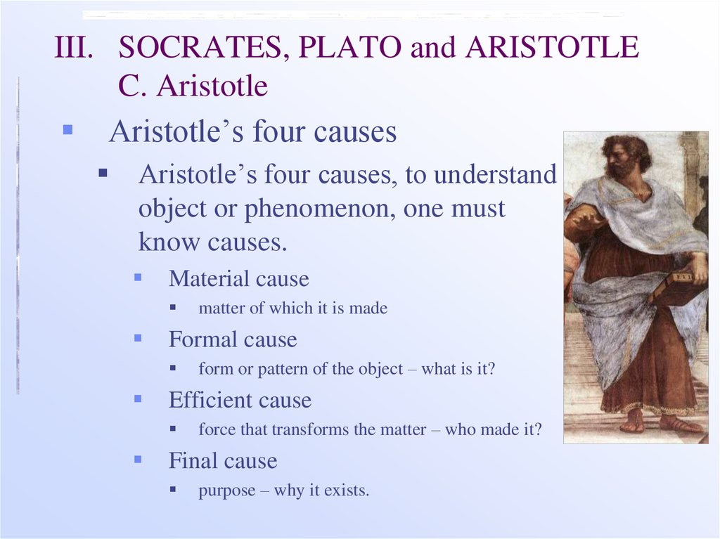 aristotle the four causes 24200: ancient philosophy november 1, 2000 notes on aristotle's four causes in physics ii: 3, aristotle introduces the doctrine of four causes or explanatory factorsa.