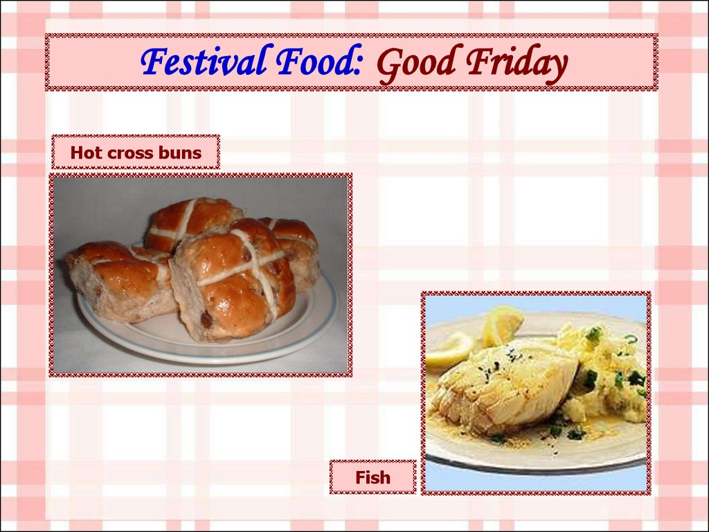 Festival Food: Good Friday