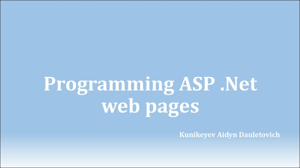 Programming ASP .Net web pages